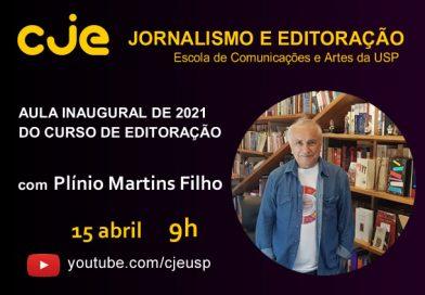 Aula inaugural de 2021 do curso de editoração, com Plínio Martins Filho – 15/04 9h