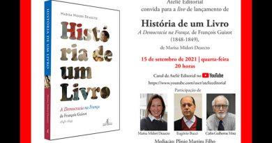 "Live lançamento de ""História de um Livro – A Democracia na França, de Francois Guizot (1848-1849)"", de Marisa Midori Deaecto – 15/09 às 20h"