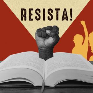 Contra o intolerável, a resistência
