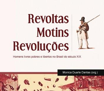 Revoltas-Motins-Revoluções