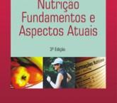 Capa Final Nutrição Fundamentos e Aspectos Atuais L5 (4)