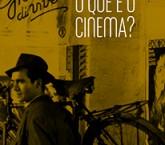 o que e o cinema [online]