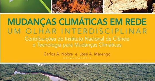 Livro reúne contribuições e resultados científicos do INCT para Mudanças Climáticas