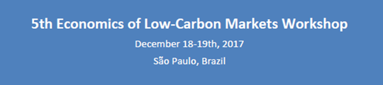 5th Economics of Low-Carbon Markets Workshop – Call for Papers