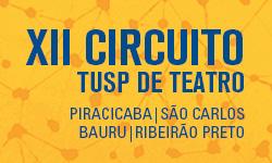 XII Circuito TUSP de Teatro 2015