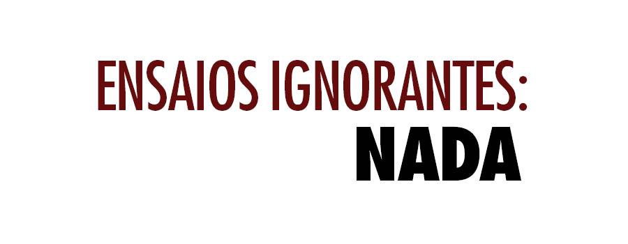 Ensaios Ignorantes - NADA - XIII Circuito TUSP de Teatro
